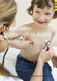 Framtidens Hälso- och sjukvård - Stockholms läns landsting