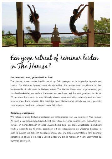 Een yoga retreat of seminar leiden in The Hamsa?