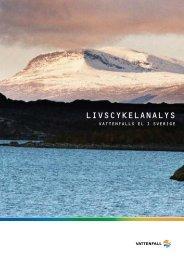 Livscykelanalys för Vattenfalls el i Sverige (PDF 1131 kB)