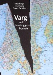 Sten Bergh Karl Hedin Anders Runnérus Varg och ... - Vargboken