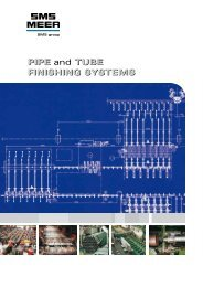 PiPE and TubE PiPE and TubE fiNiShiNg ... - SMS Meer GmbH