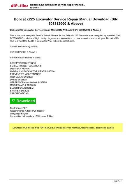 Bobcat x225 Excavator Service Repair Manual Download (S/N 508312000