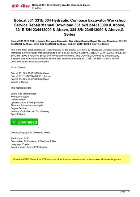 bobcat 331 331e 334 hydraulic compace excavator workshop service repair  manual download 331 sn 234313000
