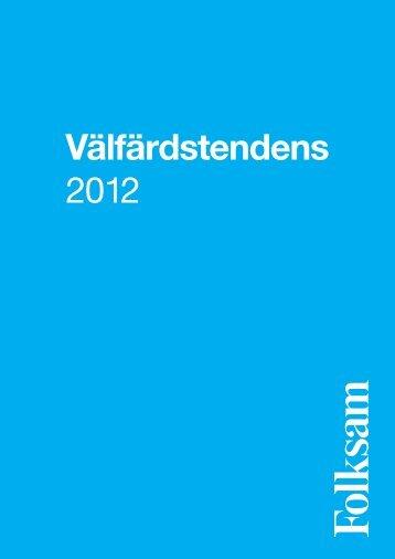 Välfärdstendens 2012 - Folksam