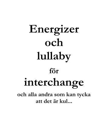 Energizer och lullaby interchange - Horntip