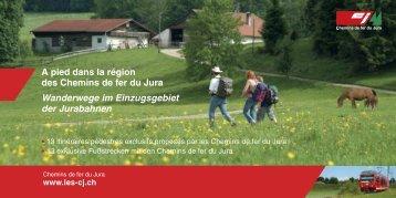 A pied dans la région des Chemins de fer du Jura ... - Le Vagabond