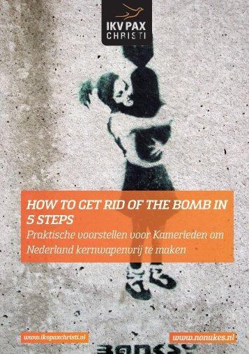 In vijf stappen naar een kernwapenvrij Nederland (1525 ... - No Nukes
