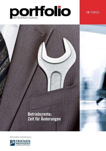 Betriebsrente: Zeit für Änderungen - Portfolio International