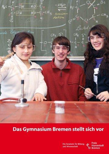 Das Gymnasium Bremen stellt sich vor - Weser Kurier