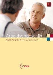 brochure arbeidsongeschikt - bpfBOUW
