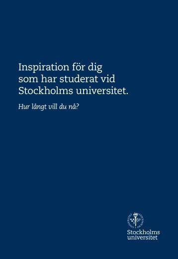 Inspiration för dig som har studerat vid Stockholms universitet.