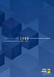 Jaarverslag 2008 en liquiditeitsprognose 2009-2013 - WSW