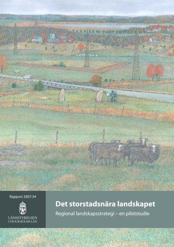 Det storstadsnära landskapet - Länsstyrelsen i Stockholms län ...