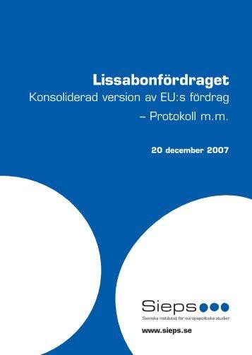 Protokoll om Danmark (1992) - Lissabonfördraget