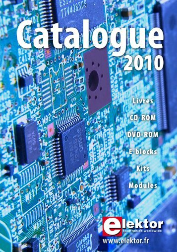 Catalogue Elektor 2010 - ELEKTOR.fr