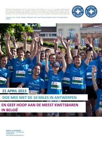 21 april 2013 doe mee met de 10 miles in antwerpen en geef hoop ...