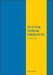 SVENSK- NORSK ORDLISTE - Anna Forlag