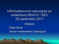 Informatieavond natuurgras en onderhoud RKAVV / SEV 15 juni 2011
