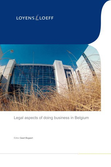 Legal aspects of doing business in Belgium - Loyens & Loeff