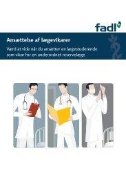 Hent Ansættelse af lægevikarer-pjecen (PDF) - fadl.dk