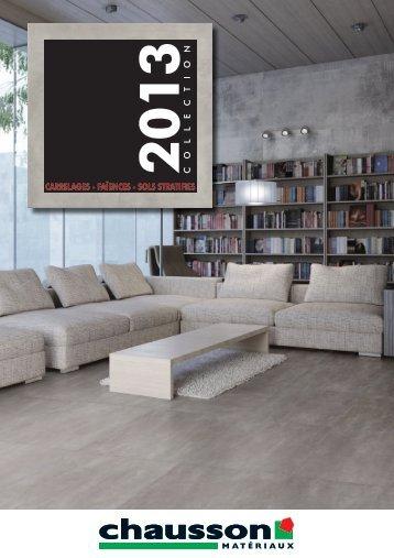 Catalogue Carrelage 2013 - Chausson Matériaux