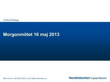 16 may 2013 (pdf) - Handelsbanken