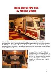 Kabe Royal 780 TDL - Norsk Caravan Club