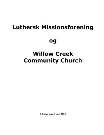 Luthersk Missionsforening og Willow Creek Community Church