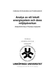 Analys av ett lokalt energisystem och dess miljöpåverkan