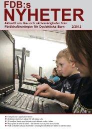 Nr 2, 2012 - Föräldraföreningen för Dyslektiska Barn