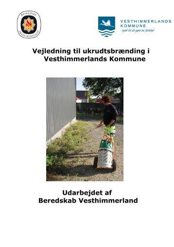 Vejledning til ukrudtsafbrænding - Vesthimmerlands Kommune