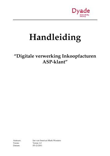 Handleiding digitale verwerking inkoopfacturen - Dyade