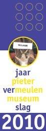 Jaarverslag 2010 - Pieter Vermeulen Museum