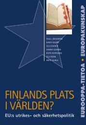 FINLANDS PLATS I VÄRLDEN? - EU arjessa -tapahtumat