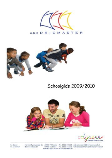 Schoolgids 2009/2010 - OBS De Driemaster - Sneek