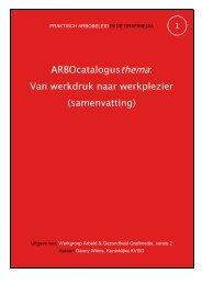ARBOcatalogusthema: Van werkdruk naar ... - Arbo Grafimedia
