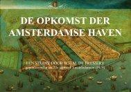 DE OPKOMST DER AMSTERDAMSE HAVEN - theobakker.net