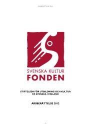 ÅRSBERÄTTELSE 2012 - Svenska kulturfonden