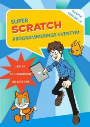 Super Scratch programmerings eventyr – Kapitel 1