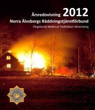 Årsredovisning 2012 Norra Älvsborgs Räddningstjänstförbund