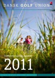 Golfens Grønne Regnskab 2011 - Dansk Golf Union