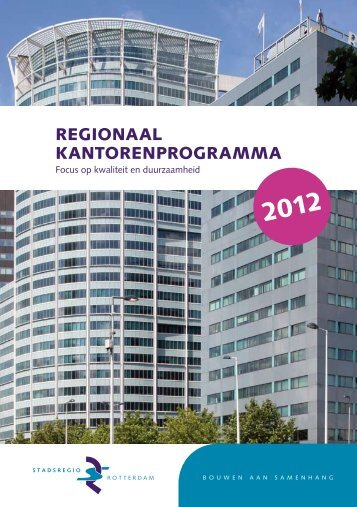 REGIONAAL KANTORENPROGRAMMA - Stadsregio Rotterdam