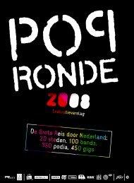 De Grote Reis door Nederland; 20 steden, 100 bands ... - Popronde