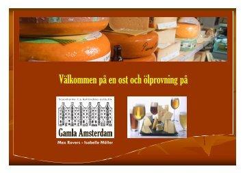 Ost och Vin - Gamla Amsterdam