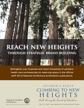 Reach new heights - American Academy of Pediatrics National ...