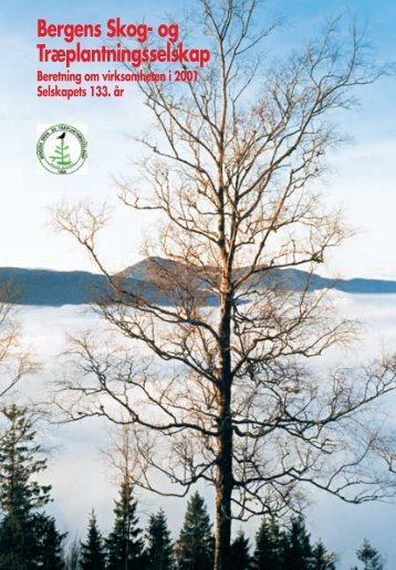 Bergens Skog- og Træplantningsselskap - Bergen skog