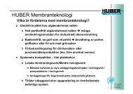 För att se en presentation av Huber Membranteknologi, klicka här!