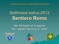 Settimana estiva 2013: Sentiero Roma - CAI - SEZIONE di FRASCATI