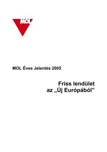 """Friss lendület az """"Új Európából"""" - MOL-csoport Befektetői Kapcsolatok"""