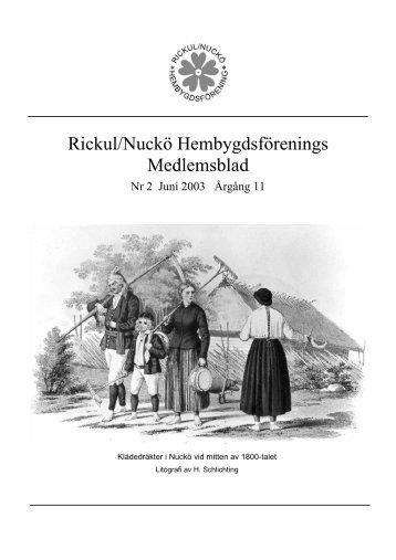 Rickul/Nuckö Hembygdsförening Medlemsblad 2 2003